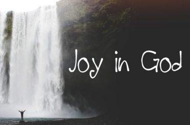 Joy in God and Not in Circumstances