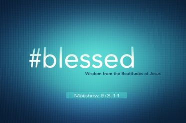 #blessed (10 Sermon Series)