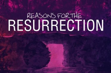 Reasons for the Resurrection