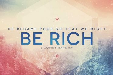 He Became Poor So That We Might Become Rich
