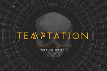 Temptation (Sermon Series)