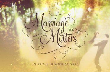 Marriage Matters (Sermon Series)