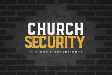 Church Security and God's Sovereignty