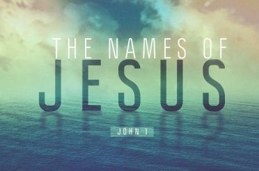 The Names of Jesus (Sermon Series)