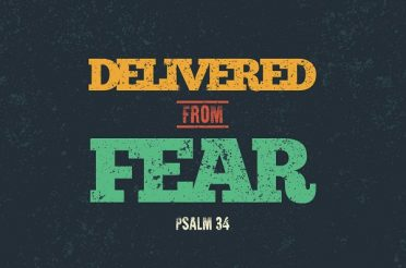 Delivered From Fear