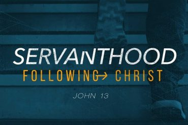 Following Christ: Servanthood