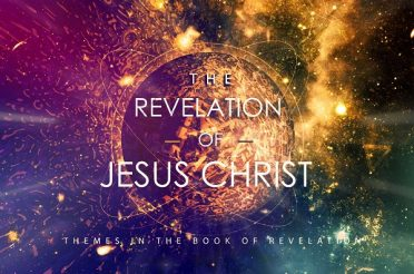 The Revelation of Jesus Christ (Sermon Series)