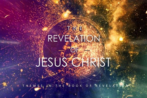 The Revelation of Jesus Christ (Sermon Series)