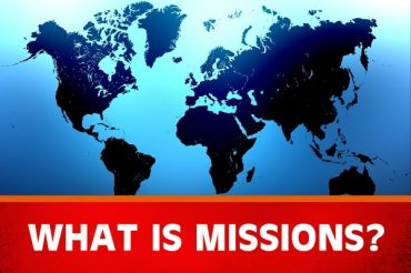 What is Missions? (Sermon Series)