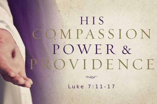 The Compassion, Power, and Providence of Our Lord