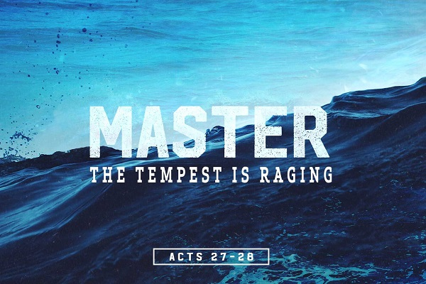 Master the Tempest is Raging