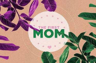 The First Mom (Mother's Day)