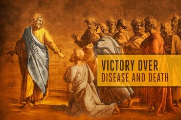 Victory over Disease and Death
