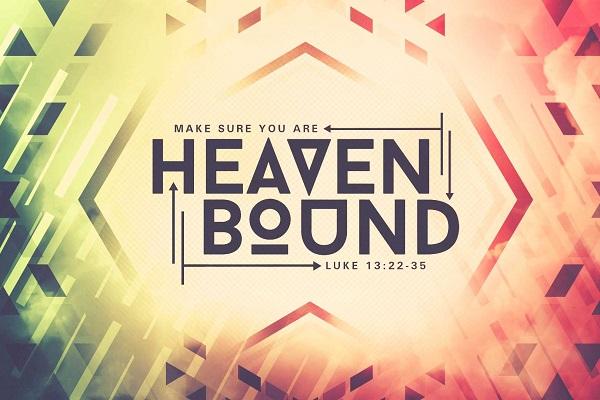 Make Sure You Are Heaven Bound