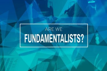 Are We Fundamentalists?