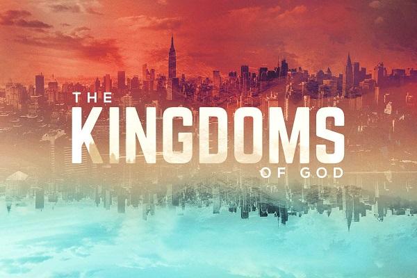 The Kingdoms of God (Sermon Series)