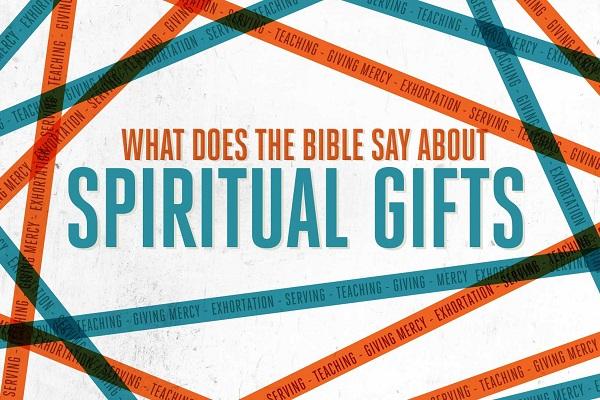 Spiritual Gifts (Sermon Series)