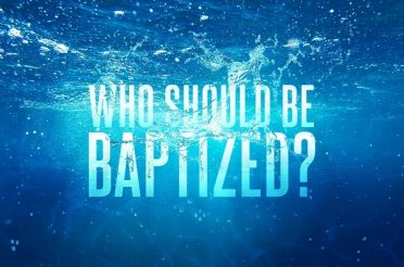 Who Should Be Baptized?