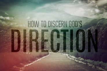 How to Discern God's Direction (Sermon Series)