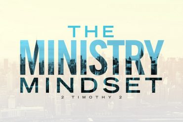 The Ministry Mindset