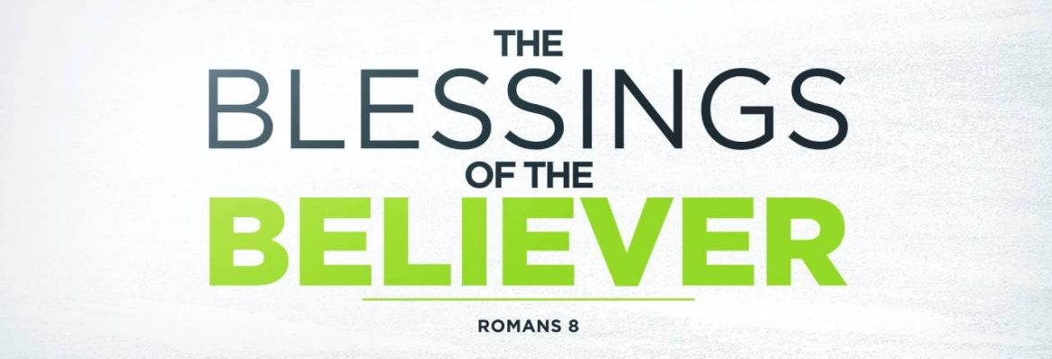 The Blessings of the Believer