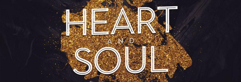Heart and Soul (Sermon Series)