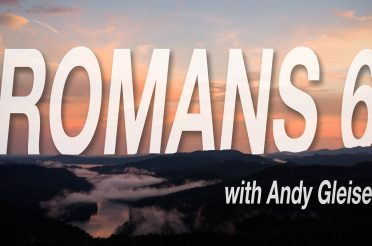 Romans 6 (Sermon Series)