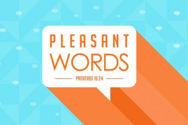 Pleasant Words (Sermon Series)