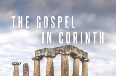 The Gospel In Corinth